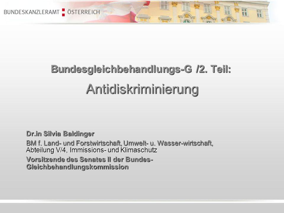 Bundesgleichbehandlungs-G /2. Teil: Antidiskriminierung