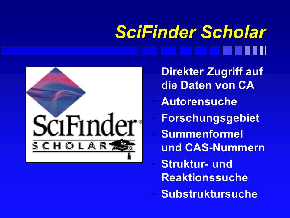 SciFinder Scholar Direkter Zugriff auf die Daten von CA Autorensuche