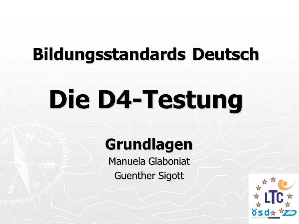 Bildungsstandards Deutsch Die D4-Testung