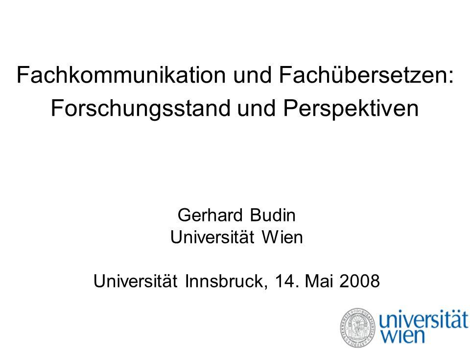 Fachkommunikation und Fachübersetzen: Forschungsstand und Perspektiven