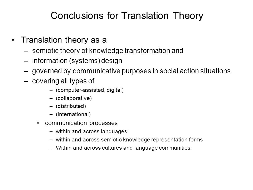 Conclusions for Translation Theory