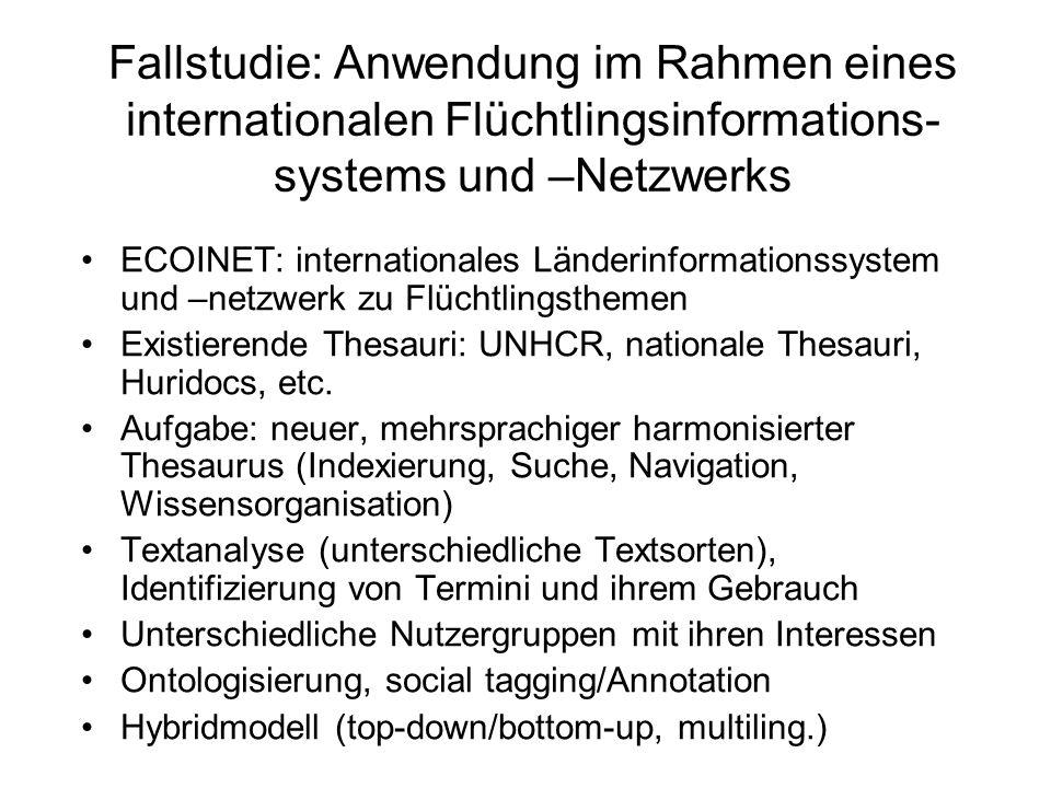Fallstudie: Anwendung im Rahmen eines internationalen Flüchtlingsinformations-systems und –Netzwerks