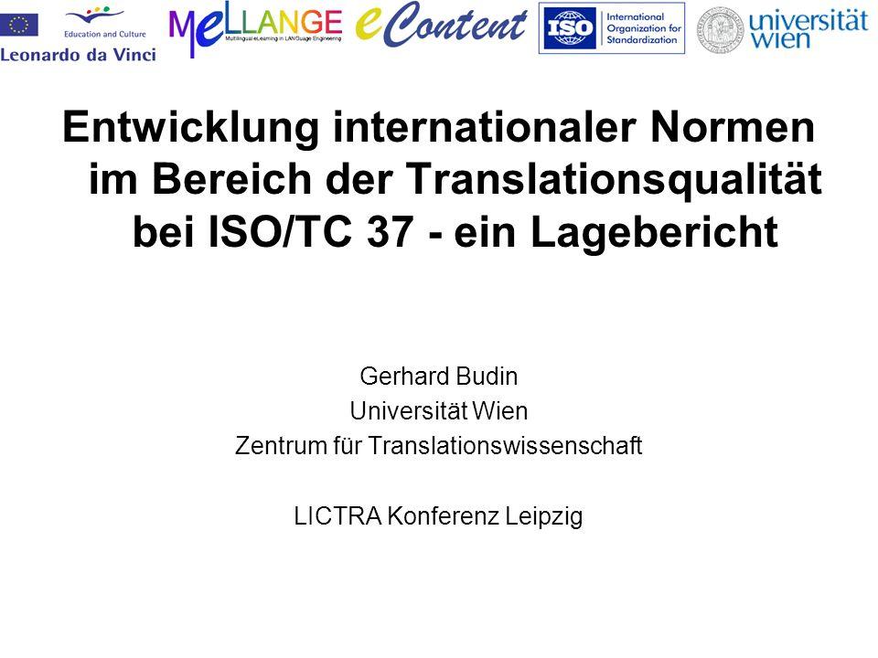 Entwicklung internationaler Normen im Bereich der Translationsqualität bei ISO/TC 37 - ein Lagebericht