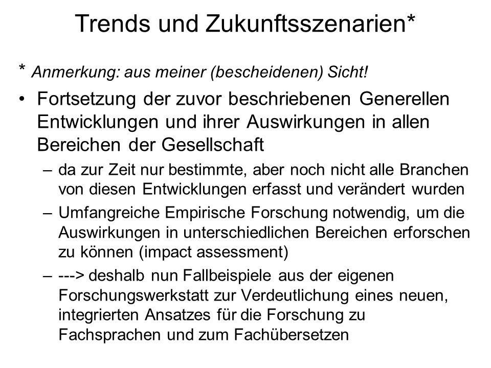 Trends und Zukunftsszenarien*
