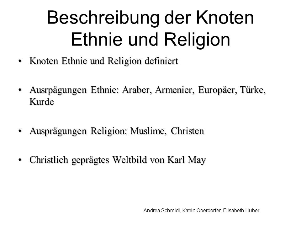 Beschreibung der Knoten Ethnie und Religion