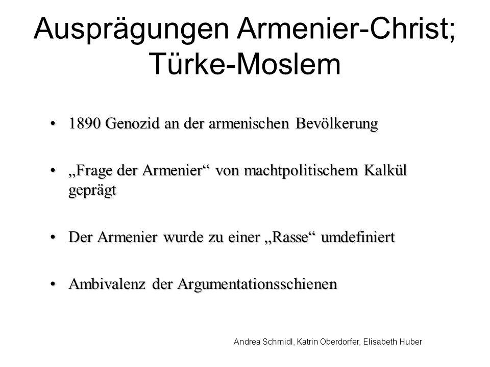 Ausprägungen Armenier-Christ; Türke-Moslem