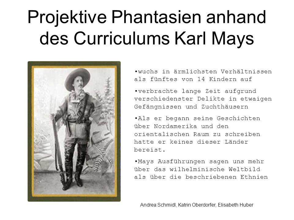 Projektive Phantasien anhand des Curriculums Karl Mays