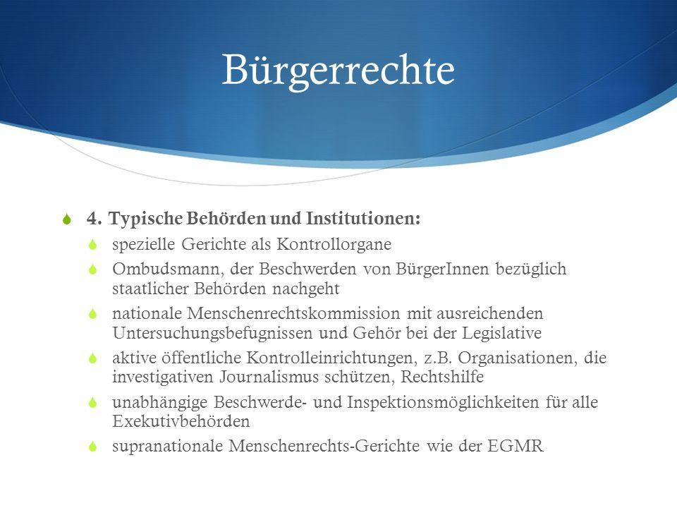 Bürgerrechte 4. Typische Behörden und Institutionen: