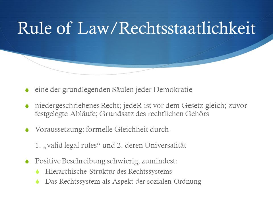 Rule of Law/Rechtsstaatlichkeit