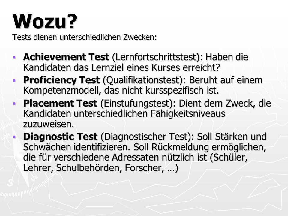 Wozu Tests dienen unterschiedlichen Zwecken: