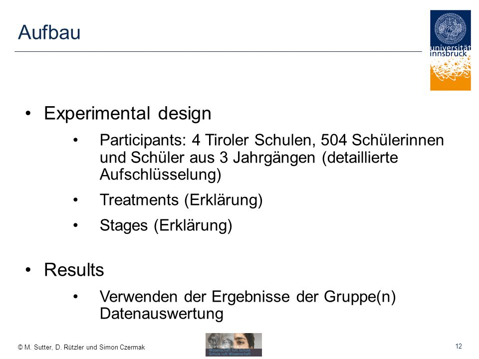 Aufbau Experimental design Results