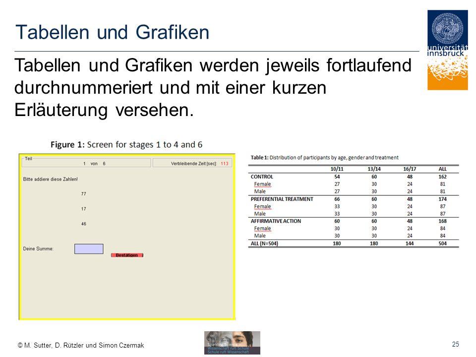 Tabellen und Grafiken Tabellen und Grafiken werden jeweils fortlaufend durchnummeriert und mit einer kurzen Erläuterung versehen.