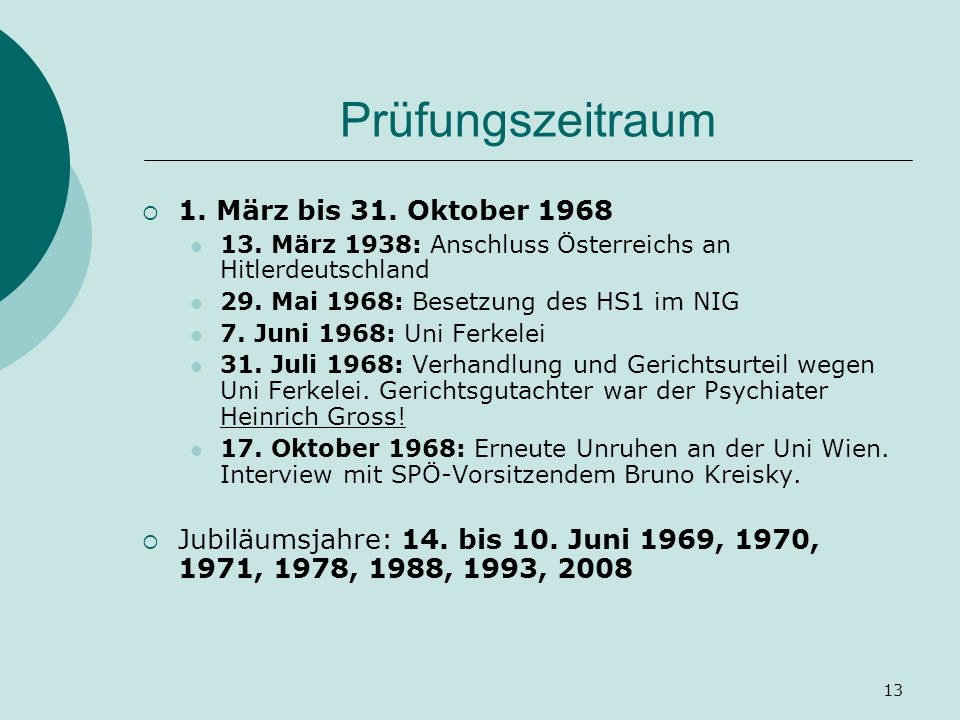Prüfungszeitraum 1. März bis 31. Oktober 1968
