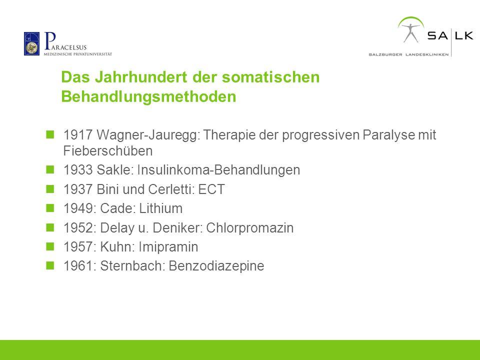 Das Jahrhundert der somatischen Behandlungsmethoden