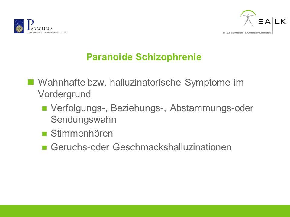 Paranoide Schizophrenie