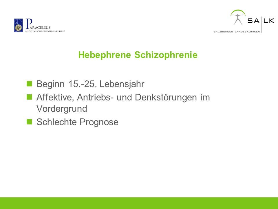 Hebephrene Schizophrenie