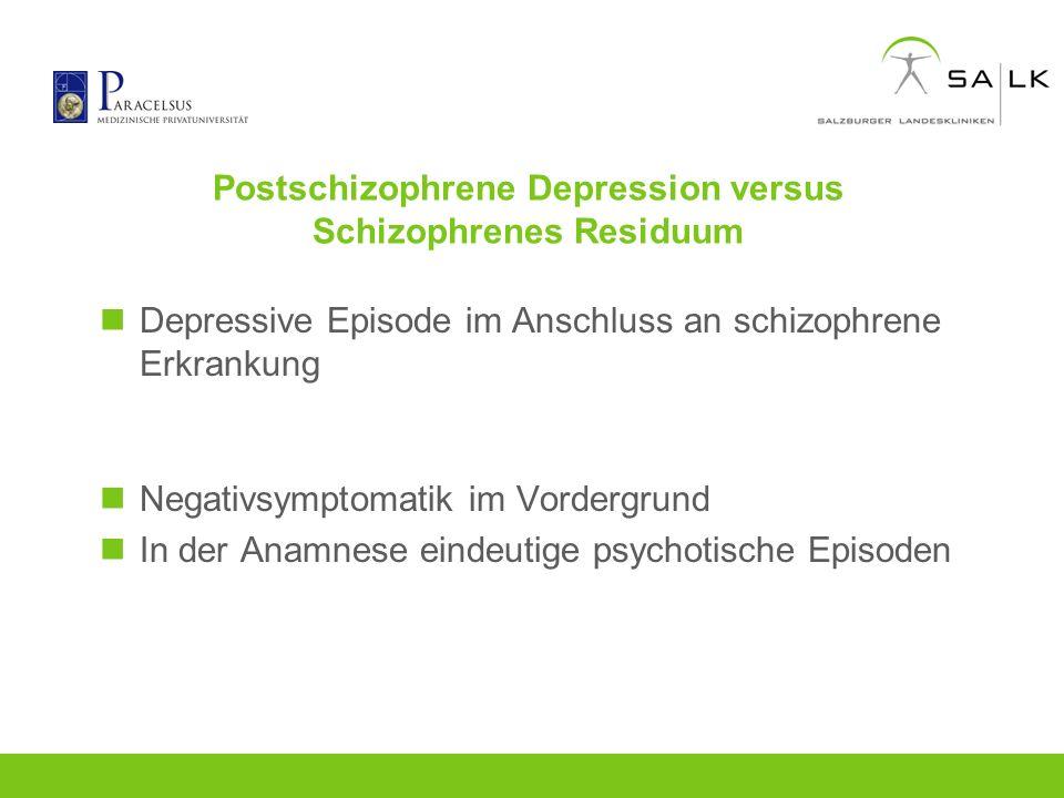 Postschizophrene Depression versus Schizophrenes Residuum
