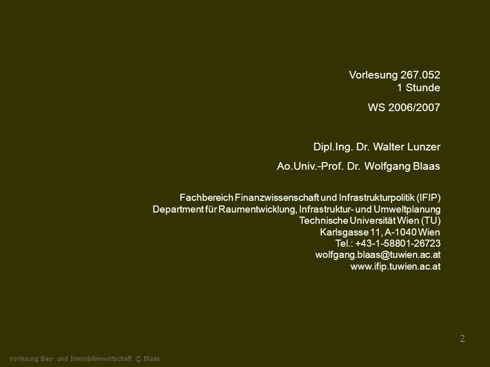 Dipl.Ing. Dr. Walter Lunzer Ao.Univ.-Prof. Dr. Wolfgang Blaas