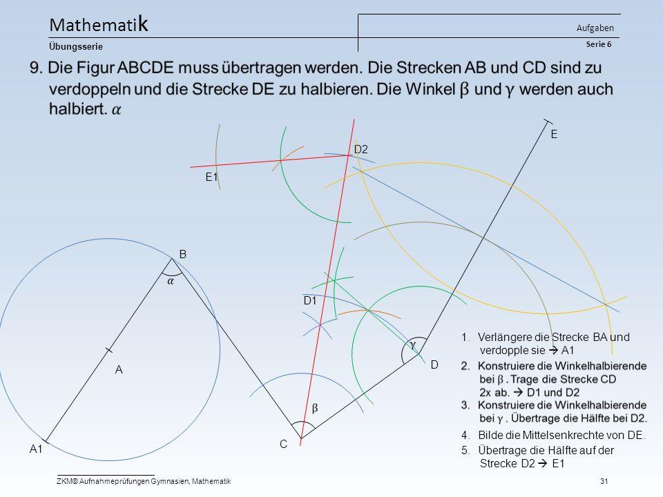 Mathematik E D2 E1 B D1 Verlängere die Strecke BA und