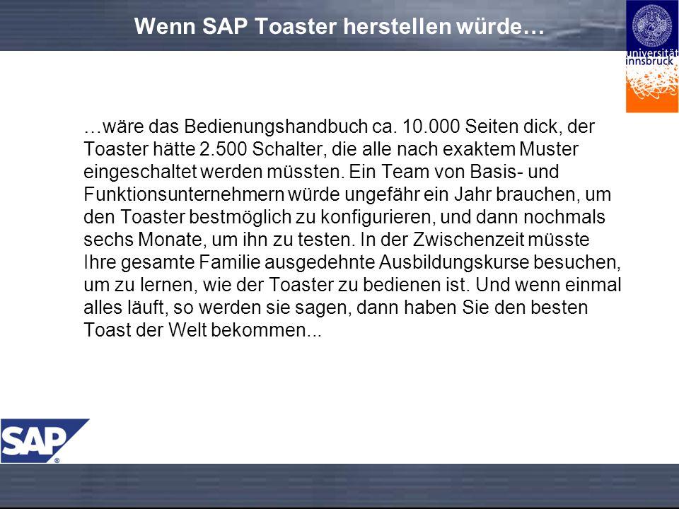 Wenn SAP Toaster herstellen würde…