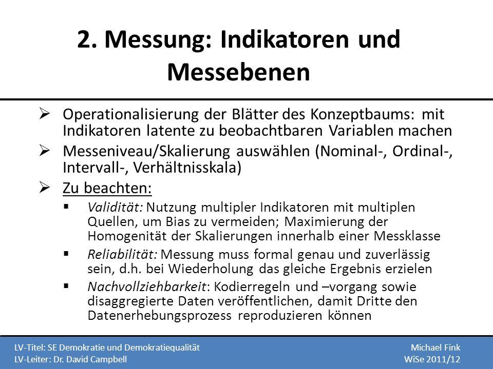 2. Messung: Indikatoren und Messebenen