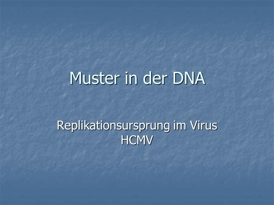 Replikationsursprung im Virus HCMV