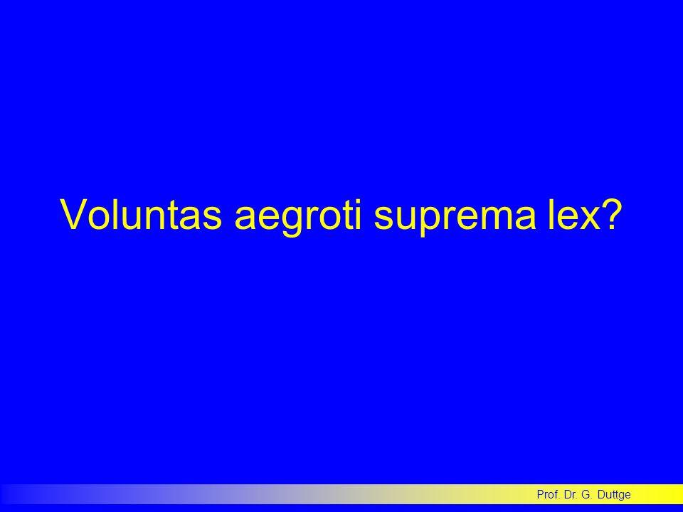 Voluntas aegroti suprema lex