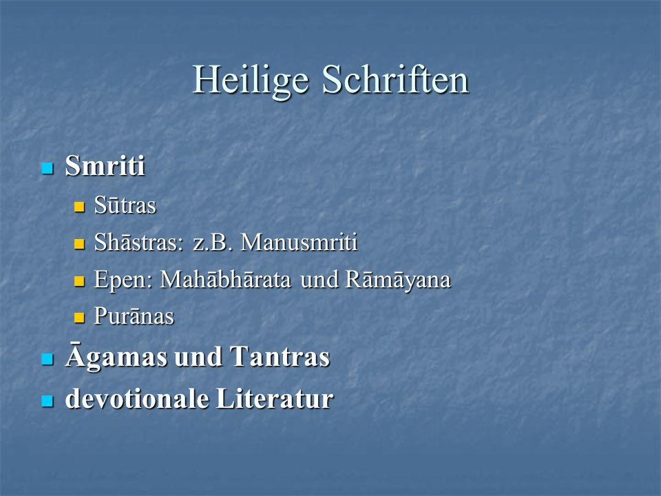 Heilige Schriften Smriti Āgamas und Tantras devotionale Literatur