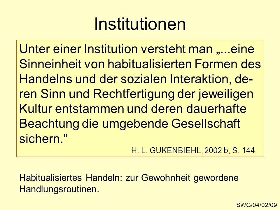 """Institutionen Unter einer Institution versteht man """"...eine"""