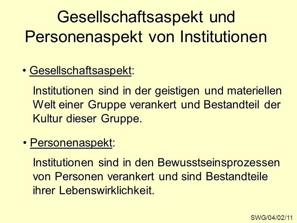 Gesellschaftsaspekt und Personenaspekt von Institutionen