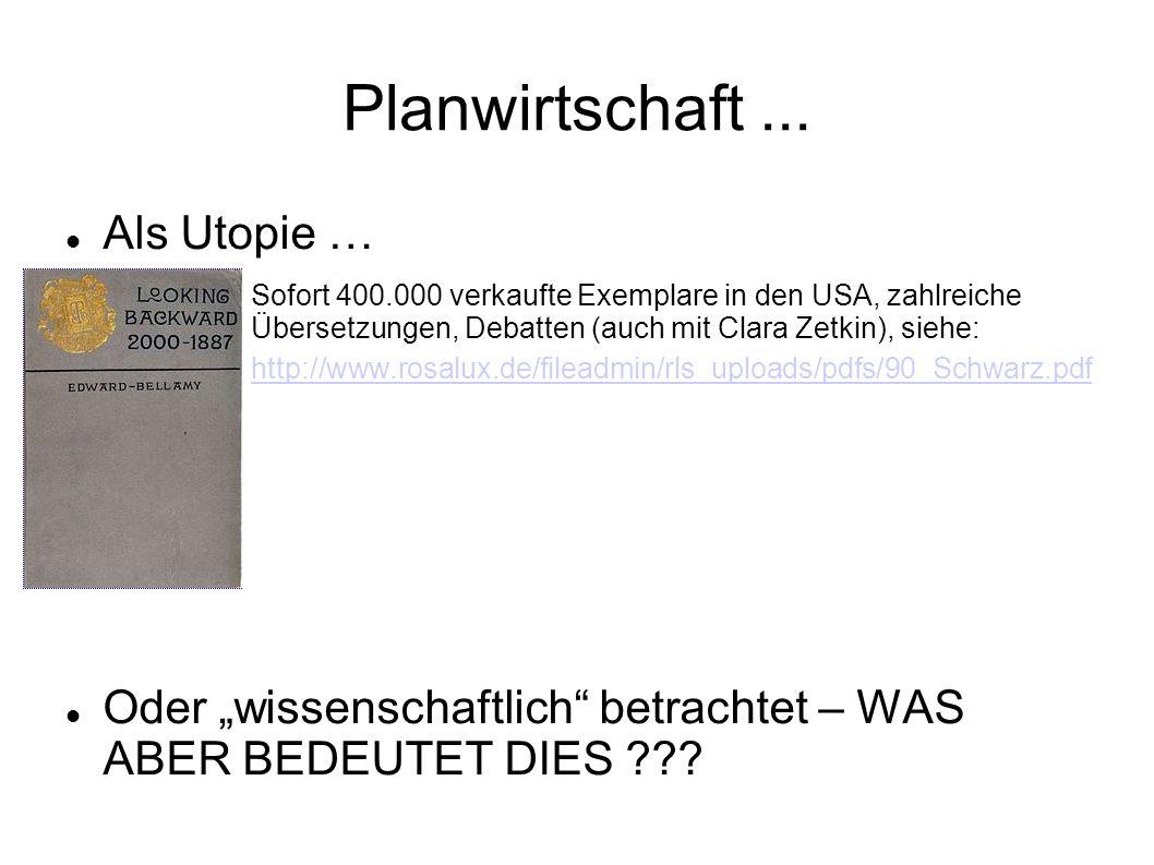 Planwirtschaft ... Als Utopie …