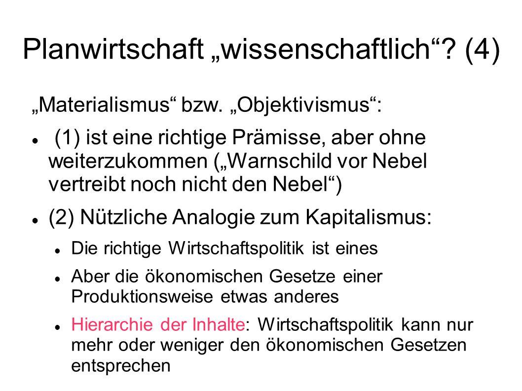 """Planwirtschaft """"wissenschaftlich (4)"""
