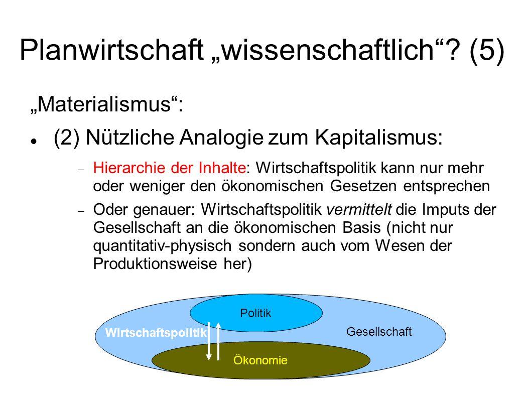 """Planwirtschaft """"wissenschaftlich (5)"""