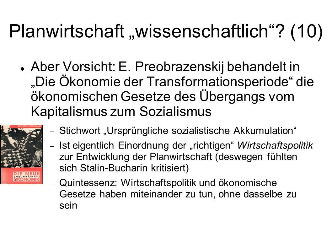"""Planwirtschaft """"wissenschaftlich (10)"""