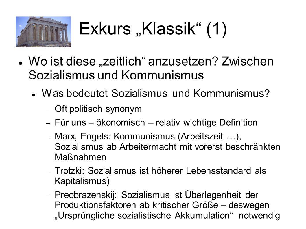 """Exkurs """"Klassik (1) Wo ist diese """"zeitlich anzusetzen Zwischen Sozialismus und Kommunismus. Was bedeutet Sozialismus und Kommunismus"""