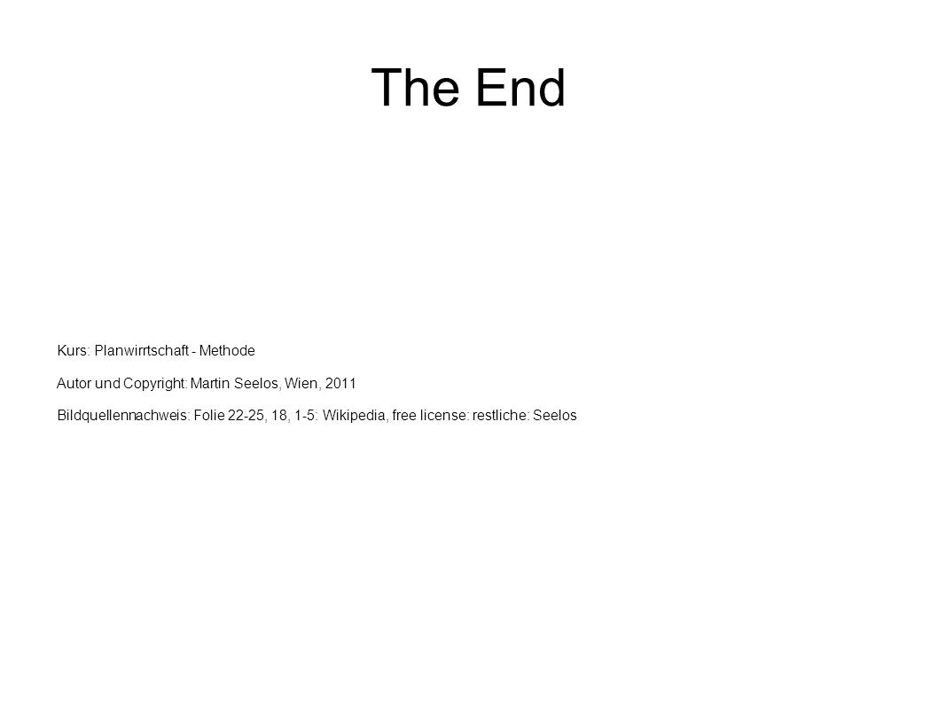 The End Kurs: Planwirrtschaft - Methode