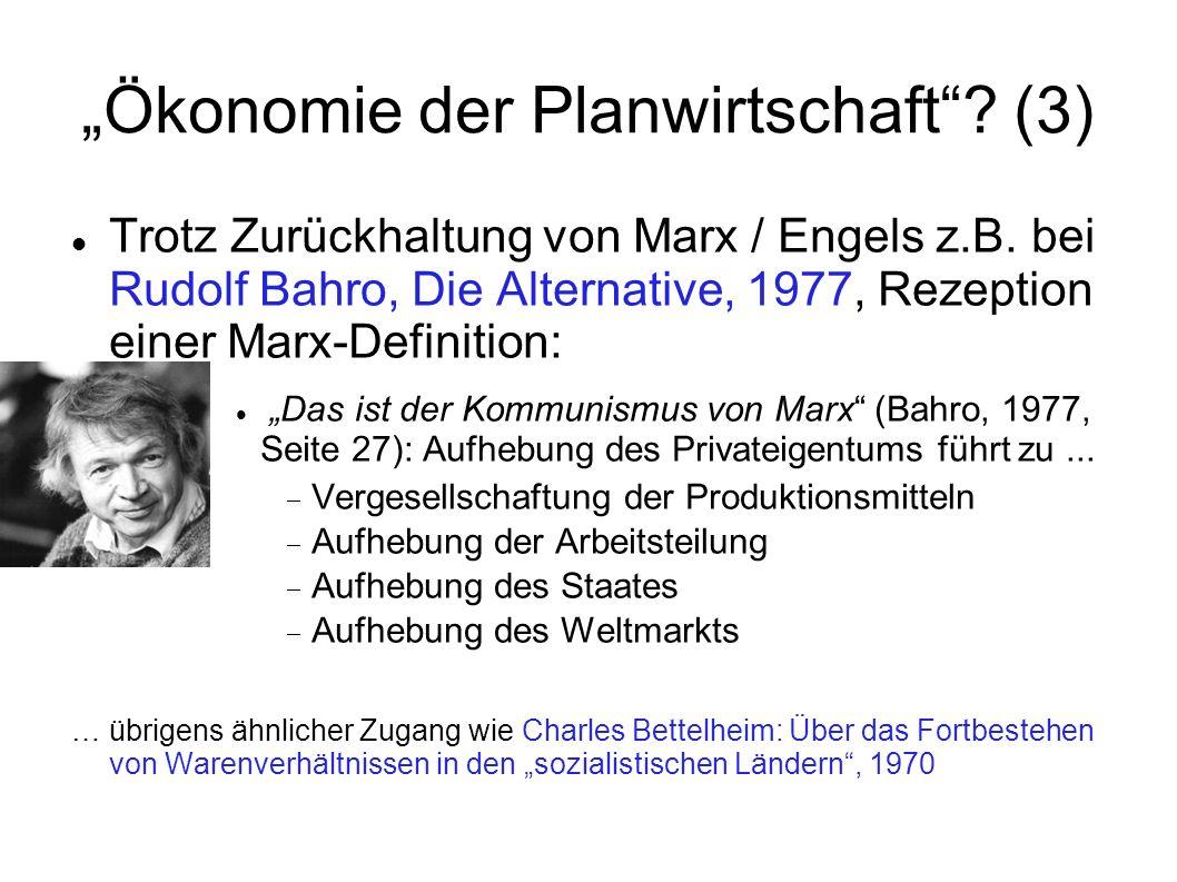 """""""Ökonomie der Planwirtschaft (3)"""