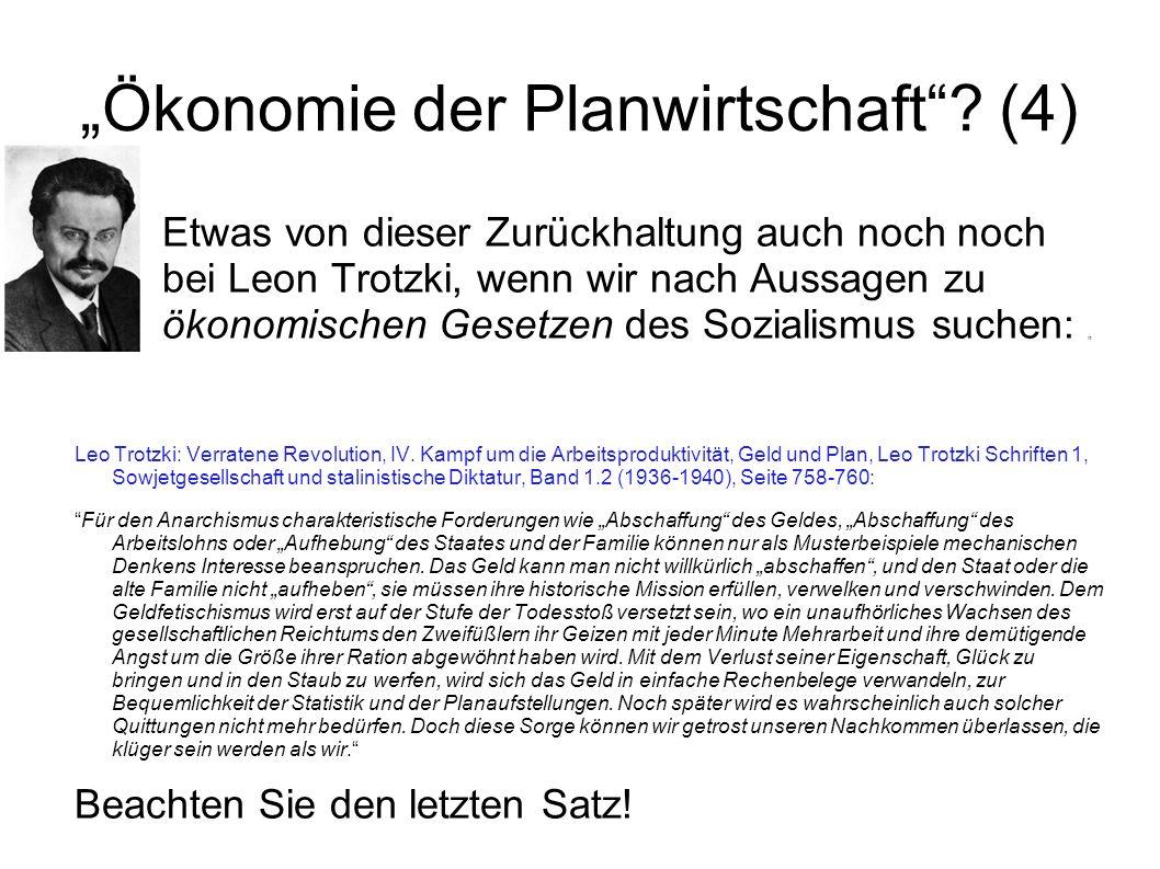 """""""Ökonomie der Planwirtschaft (4)"""