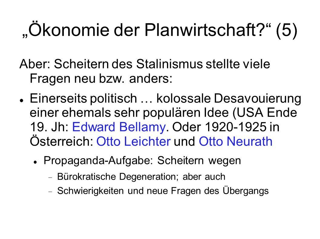"""""""Ökonomie der Planwirtschaft (5)"""