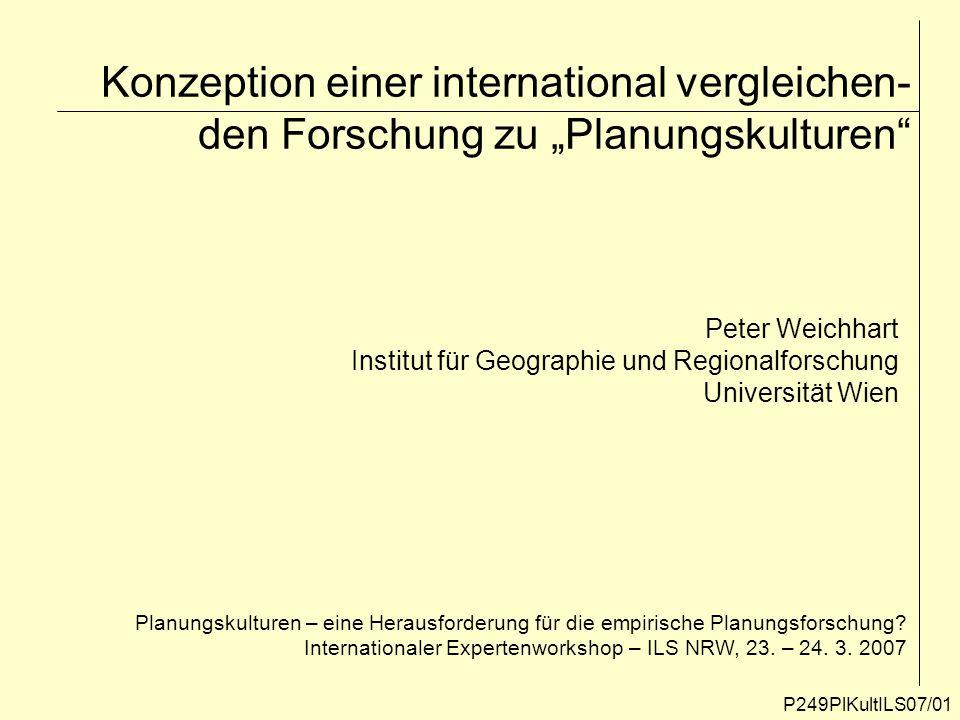 """Konzeption einer international vergleichen-den Forschung zu """"Planungskulturen"""