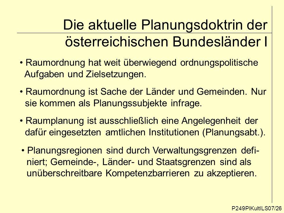 Die aktuelle Planungsdoktrin der österreichischen Bundesländer I