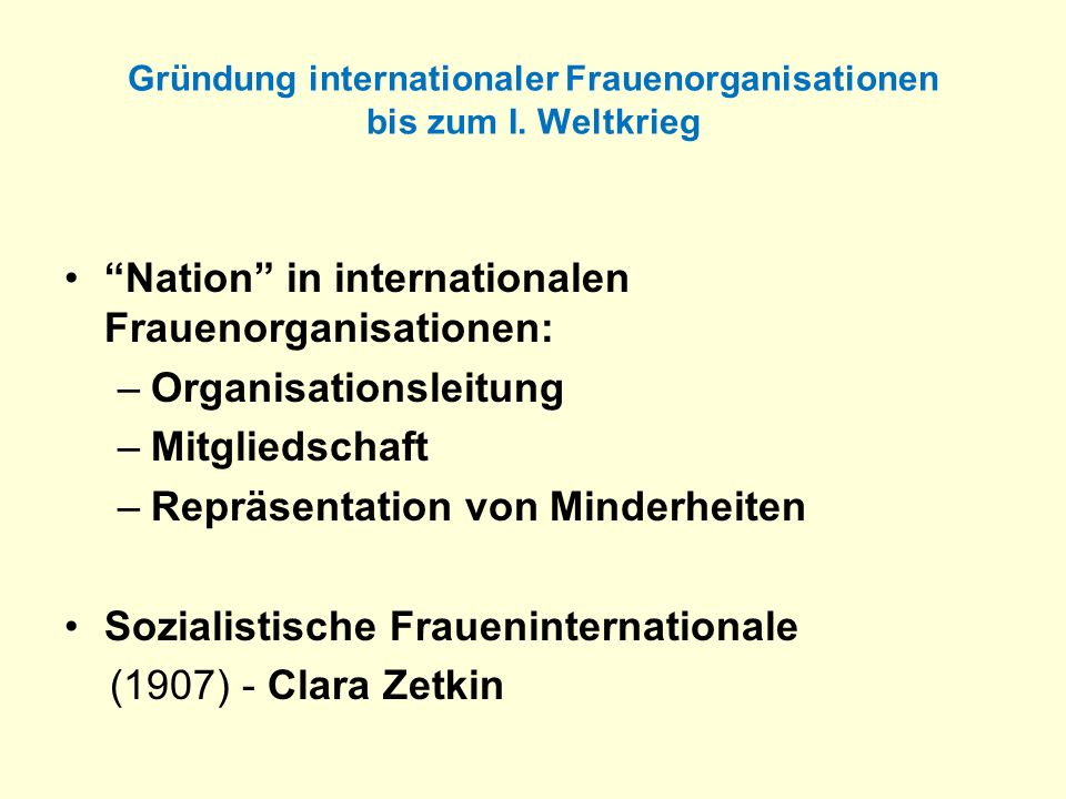 Gründung internationaler Frauenorganisationen bis zum I. Weltkrieg