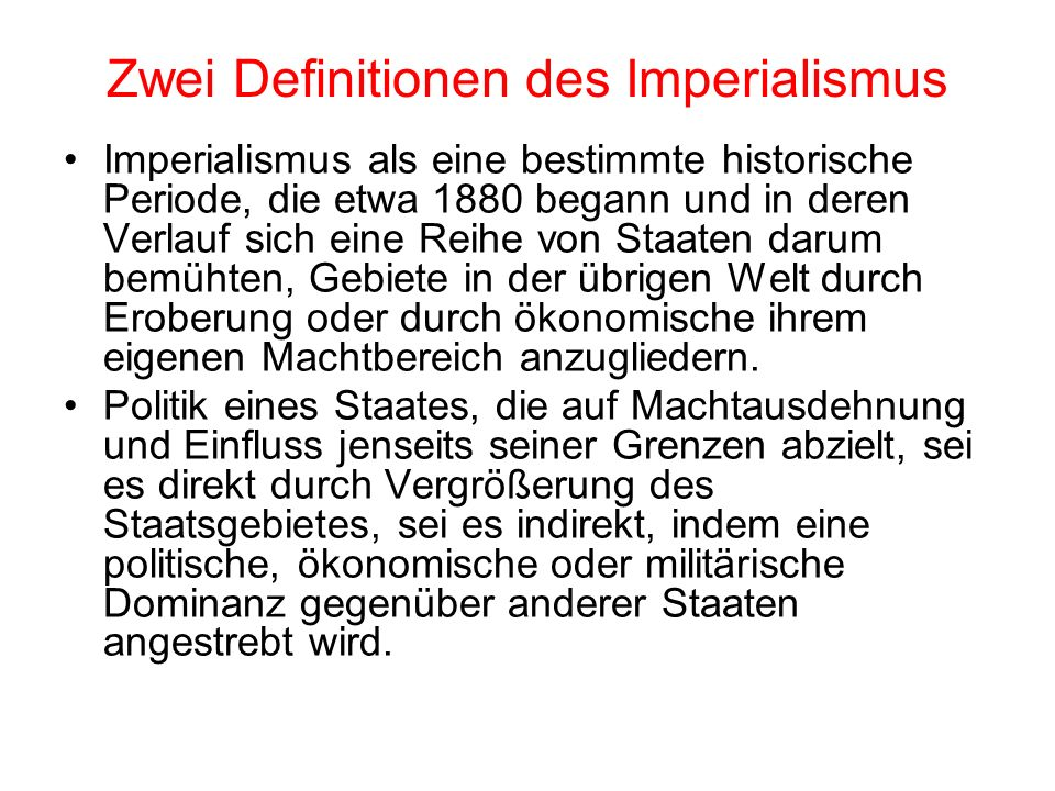 Zwei Definitionen des Imperialismus