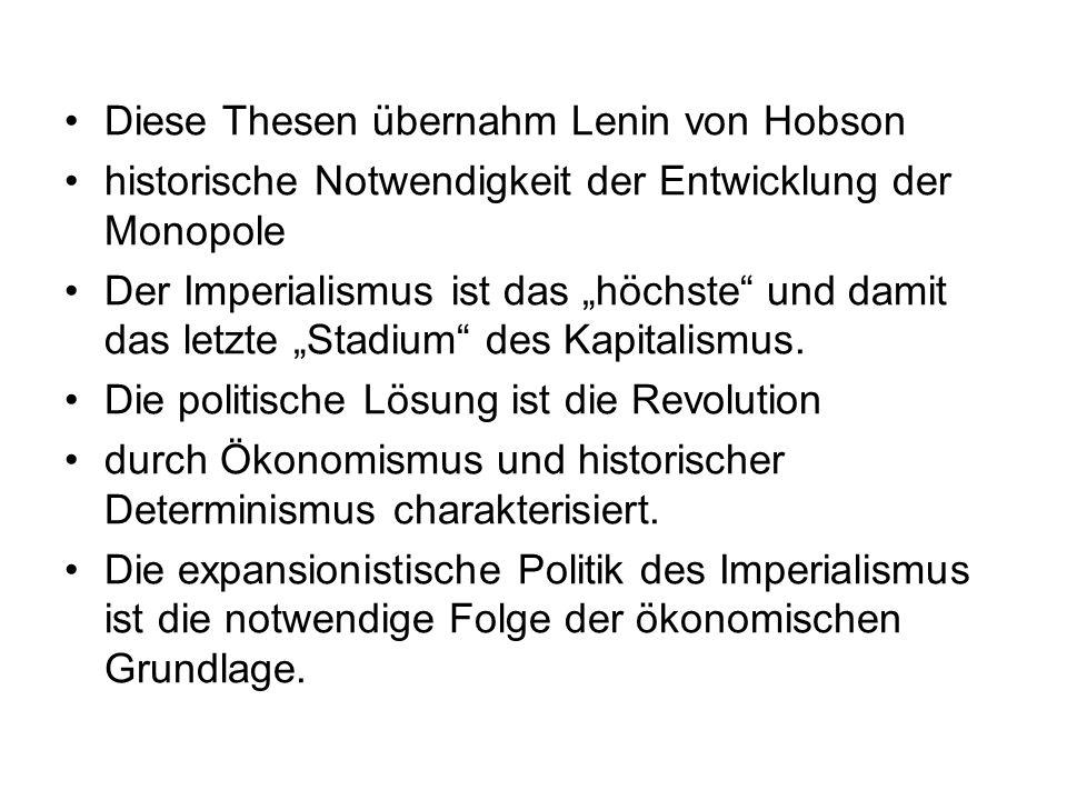 Diese Thesen übernahm Lenin von Hobson