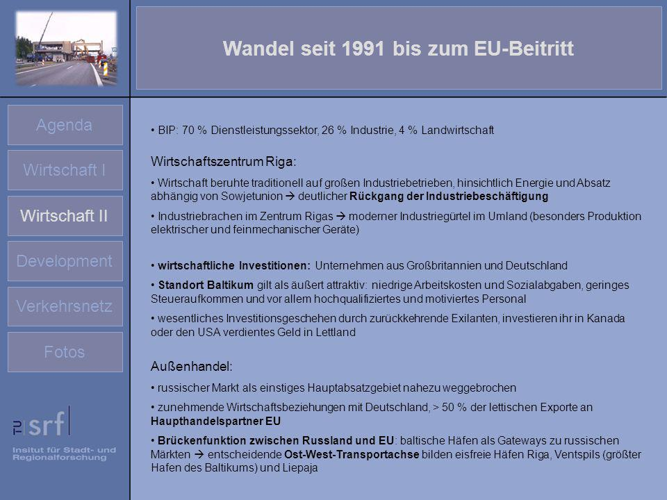 Wandel seit 1991 bis zum EU-Beitritt