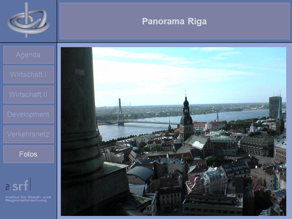 Panorama Riga Agenda Wirtschaft I Wirtschaft II Development
