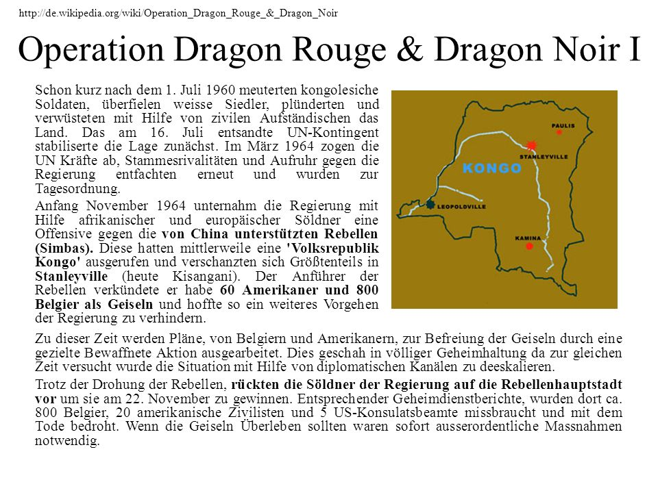 Operation Dragon Rouge & Dragon Noir I
