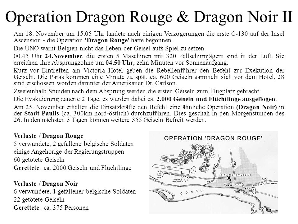 Operation Dragon Rouge & Dragon Noir II