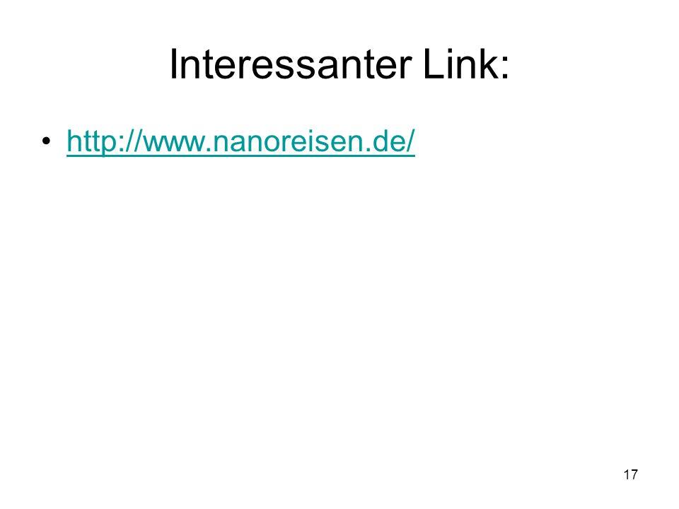 Interessanter Link: http://www.nanoreisen.de/