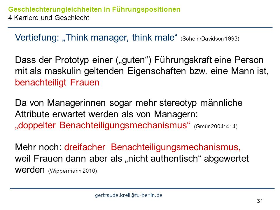 "Vertiefung: ""Think manager, think male (Schein/Davidson 1993)"